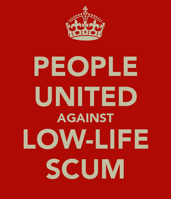 people-united-against-low-life-scum